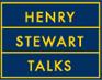 Henry Stewart Talks