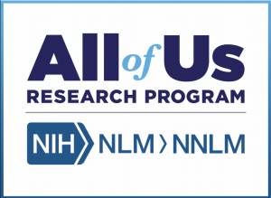 All of Us Research Program, NIH > NLM > NNLM