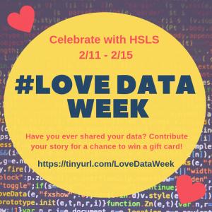 Celecrate iwth HSLS 2/11-2/15 #LoveDataWeek