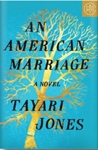 An American Marriage a novel Tayari Jones