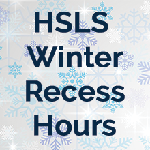 Decorative: HSLS Winter Recess Hours
