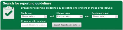 Search for reporting guidelines by study type, clinical area, section of report, or free text
